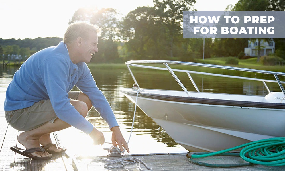 How to prep for boating